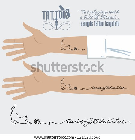 Tattoo on hand, cat playing with a ball of thread with the inscription Curiosity killed a cat, illustration, vector #1211203666