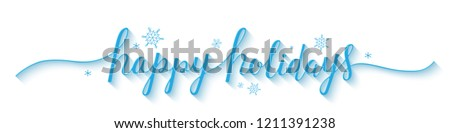 HAPPY HOLIDAYS vector brush calligraphy banner with snowflakes Royalty-Free Stock Photo #1211391238