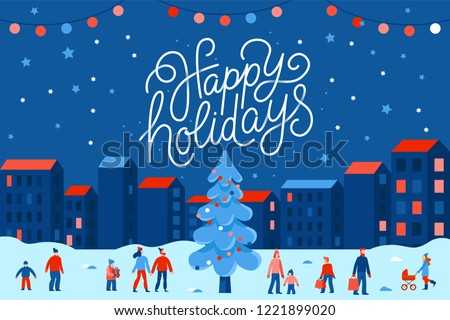 Vector illustration in flat simple style with hand lettering happy holidays -  Christmas greeting card, banner, poster with people at festival seasonal market and fair at town square Royalty-Free Stock Photo #1221899020