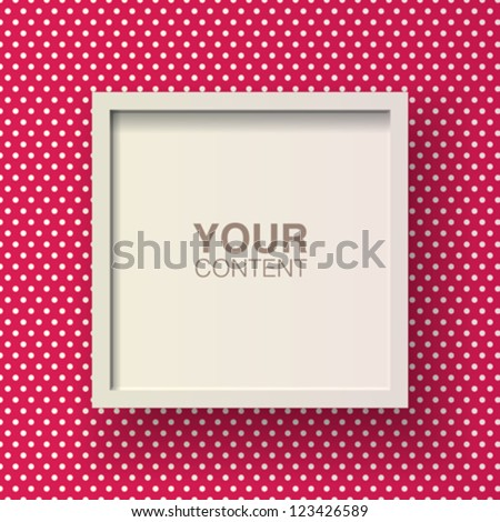 Wooden frame design with red and white polka dot pattern wallpaper background for your content Eps 10 stock vector illustration