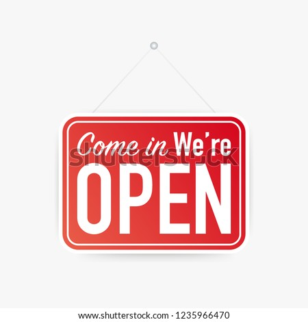 Come in we're open hanging sign on white background. Sign for door. Vector stock illustration. #1235966470