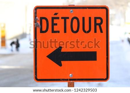 A detour sign in Quebec City