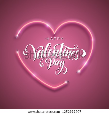 Happy Valentine's Day script lettering inscription. Hand lettering card. Modern calligraphy for Valentine's Day. Vector neon sign. Abstract background with bright pink vector neon heart.  #1252999207