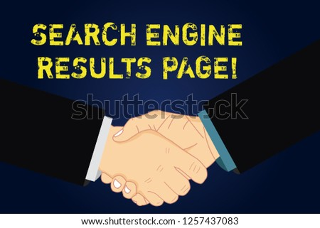 Handwriting text writing Search Engine Results Page. Concept meaning Website created to display searching result Hu analysis Shaking Hands on Agreement Sign of Respect and Honor. #1257437083