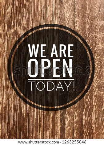 We are open today #1263255046