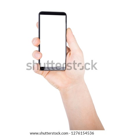 Man s hand holding mobile smart phone with blank screen, isolated on a white background. #1276154536