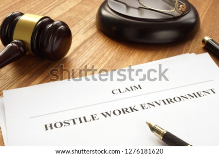 Claim about hostile work environment in a court. #1276181620