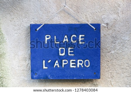 Place de l'apero sign also called aperitif in French #1278403084