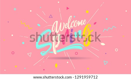 Welcome spring banner. Trendy textured. Season vocation, weekend, holiday logo. Spring Time Wallpaper. Happy spring Day. Hello Spring vector. Lettering text. Fashionable modern color styling template. #1291959712