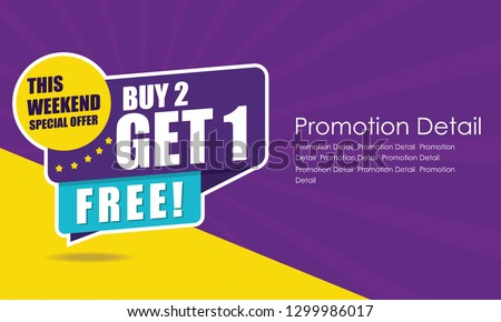 Sale banner template design, poster, This Weekend Special Buy 2 Get 1 Free. Vector illustration. Store label. Communication poster - Vector #1299986017