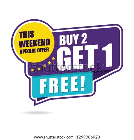 This Weekend Special Offer Buy 2 Get 1 Free Vector illustration - Vector #1299986020