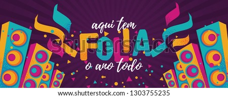 Popular Event in Brazil. Festive Mood. Carnaval Title With Colorful Party Elements Saying Here We Have Party All the Year. Travel destination. Brazilian Rythm, Dance and Music. Royalty-Free Stock Photo #1303755235
