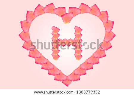 Love Rose petal letter H Background image, Rose Petal letters/alphabet/characters constructed from rose petal on white background and light pink background #1303779352