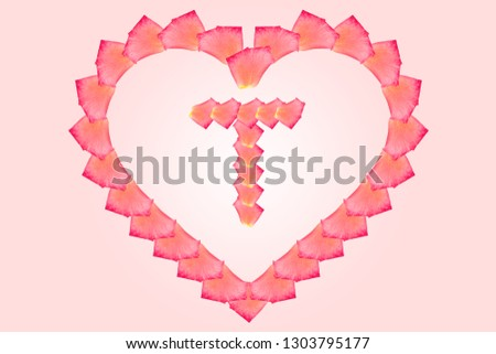 Love Rose petal letter T Background image, Rose Petal letters/alphabet/characters constructed from rose petal on white background and light pink background. Letter T into Love shape. #1303795177