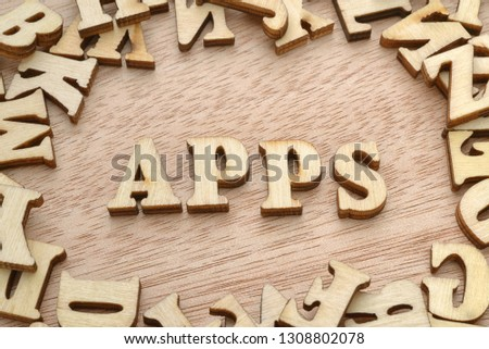 Apps word made with wooden letters. Application download concept