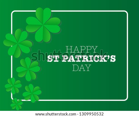 Beautiful Saint Patrick's Day card vector. Green and lucky concept. Celtic celebration. Four leaf clover.  #1309950532