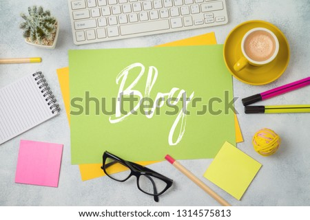Blog and information website concept. Workplace  background with text. Top view from above #1314575813