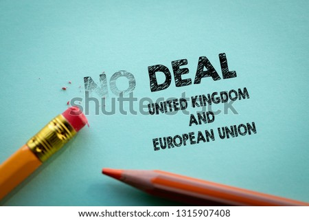 Making No deal in to Deal United Kingdom and European Union by eraser #1315907408