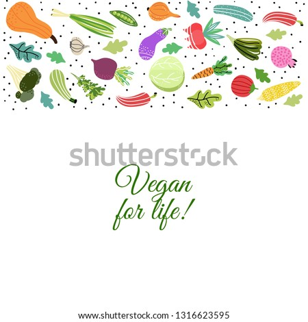 Vegan for life. Organic and fresh vegetables.Concept of healthy eating and lifestyle.  #1316623595