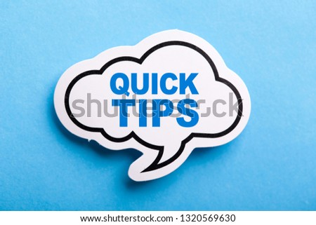 Quick Tips Concept speech bubble isolated on blue background.