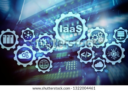 IaaS, Infrastructure as a Service. Online Internet and networking concept. Graph icons on a digital screen. #1322004461