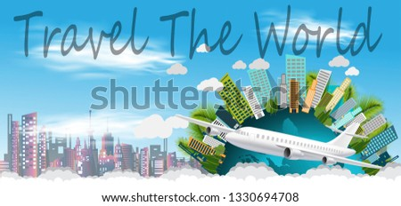 Travel The World Text  - Plane and Cloud - Building in the city -modern Idea and Concept - Vector #1330694708