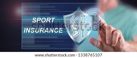 Man touching a sport insurance concept on a touch screen with his finger #1338765107