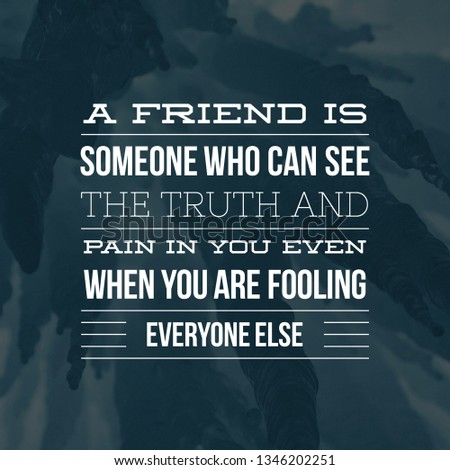 Happy Friendship Day, Quotes For Friendship Day, Friendship Quotes, Motivational Quotes On Friendship #1346202251