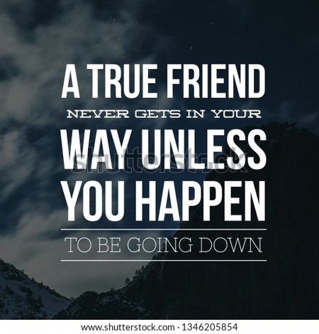 Happy Friendship Day, Quotes For Friendship Day, Friendship Quotes, Motivational Quotes On Friendship #1346205854
