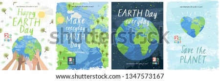 Happy Earth Day! Vector eco illustration for social poster, banner or card on the theme of saving the planet. Make everyday earth day #1347573167