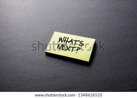 What's Next?, Business Concept #1348626533