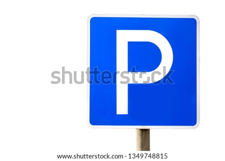 Blue parking sign isolated on white background. #1349748815