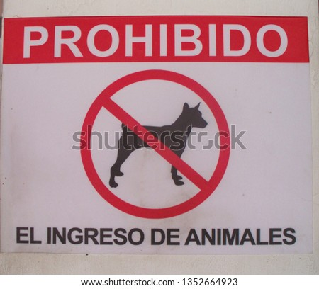 The entry of animals is prohibited  #1352664923