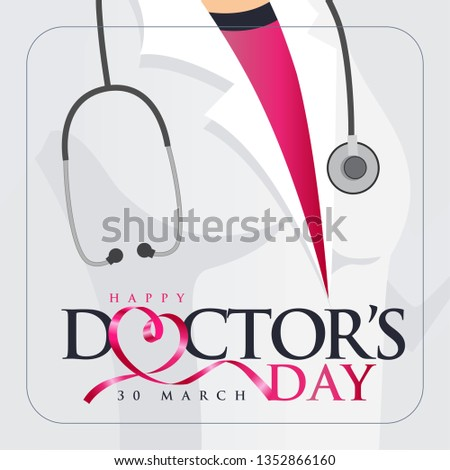 30 Mart Dünya Doktorlar Günü. Translation: March 30,  World Doctor's Day. concept greeting card, National Doctors Day Template calligraphy, vector, illustration.  #1352866160