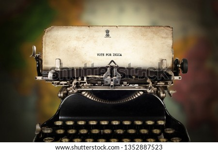Vintage type writing typed VOTE FOR INDIA #1352887523