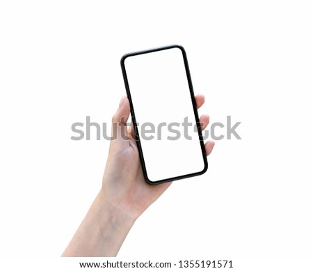Hand holding smartphone blank screen on isolated. Take your screen to put on advertising.  #1355191571