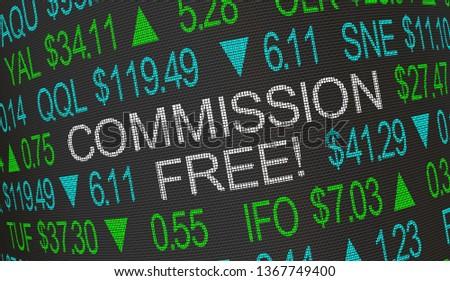 Commission Free No Fees Trading Brokerage Stock Market Ticker 3d Illustration