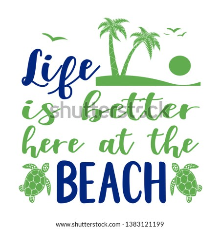 Life is Better here at the BEACH clip art
