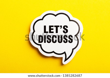 Let s Us Discuss speech bubble isolated on the yellow background. Royalty-Free Stock Photo #1385282687
