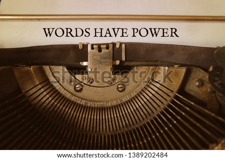 Words have Power is typed by an old typewriter on a paper. #1389202484