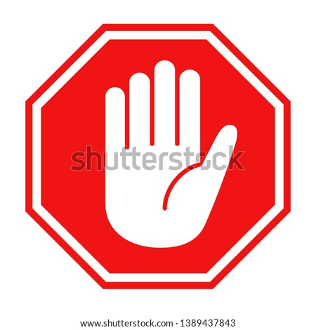 Simple red stop roadsign with big hand symbol or icon vector illustration #1389437843