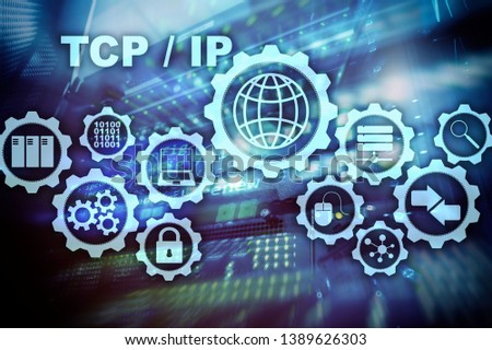 Tcp/ip networking. Transmission Control Protocol. Internet Technology concept. #1389626303