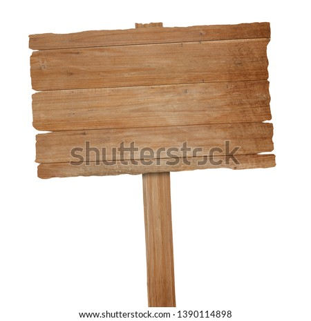 Wooden sign isolated on white background with clipping path