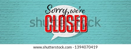Sorry we are closed banner with graffiti effect Royalty-Free Stock Photo #1394070419