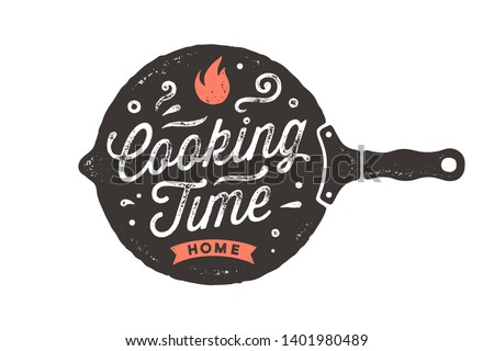 Cooking Time. Kitchen poster. Kitchen wall decor, sign, quote. Poster for kitchen design with frying pan and calligraphy lettering text Cooking Time. Vintage typography. Vector Illustration #1401980489