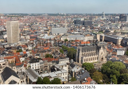 BRUSSELS, BELGIUM - May 14, 2019: Roofs and streets of Brussels. Aerial view of Brussels City. Brussels is the capital of Belgium #1406173676