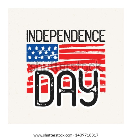 Independence Day inscription handwritten with elegant font against hand drawn national American flag on background. Festive lettering. illustration for United States of America holiday #1409718317