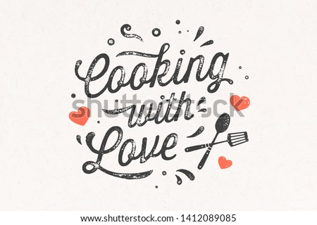 Cooking with Love. Kitchen poster. Kitchen wall decor, sign, quote. Poster for kitchen design, calligraphy lettering text Cooking with Love on white background. Vintage typography. Vector Illustration #1412089085