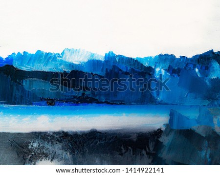 Abstract texture background. Paint on canvas. Modern art. Abstract landscape painting.
