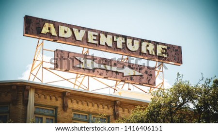 Street Sign the Direction Way to to Adventure #1416406151